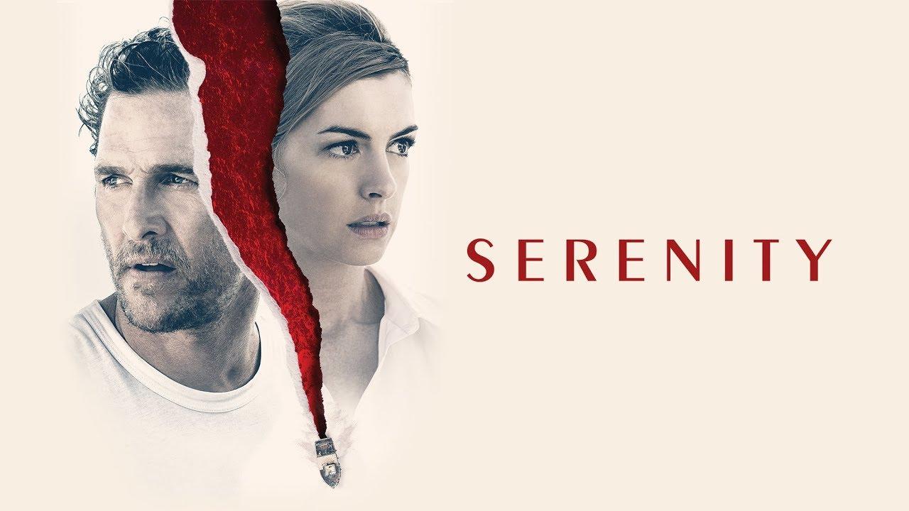 فيلم الاكشن والدراما والغموض والإثارة Serenity مترجم للعربية كامل جودة عالية