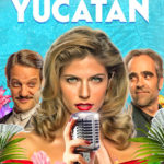 فيلم الإسباني الكوميدي Yucatán  مترجم